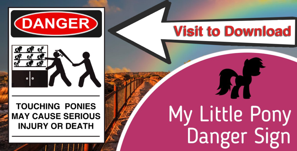 My Little Pony Free Printable Danger Sign