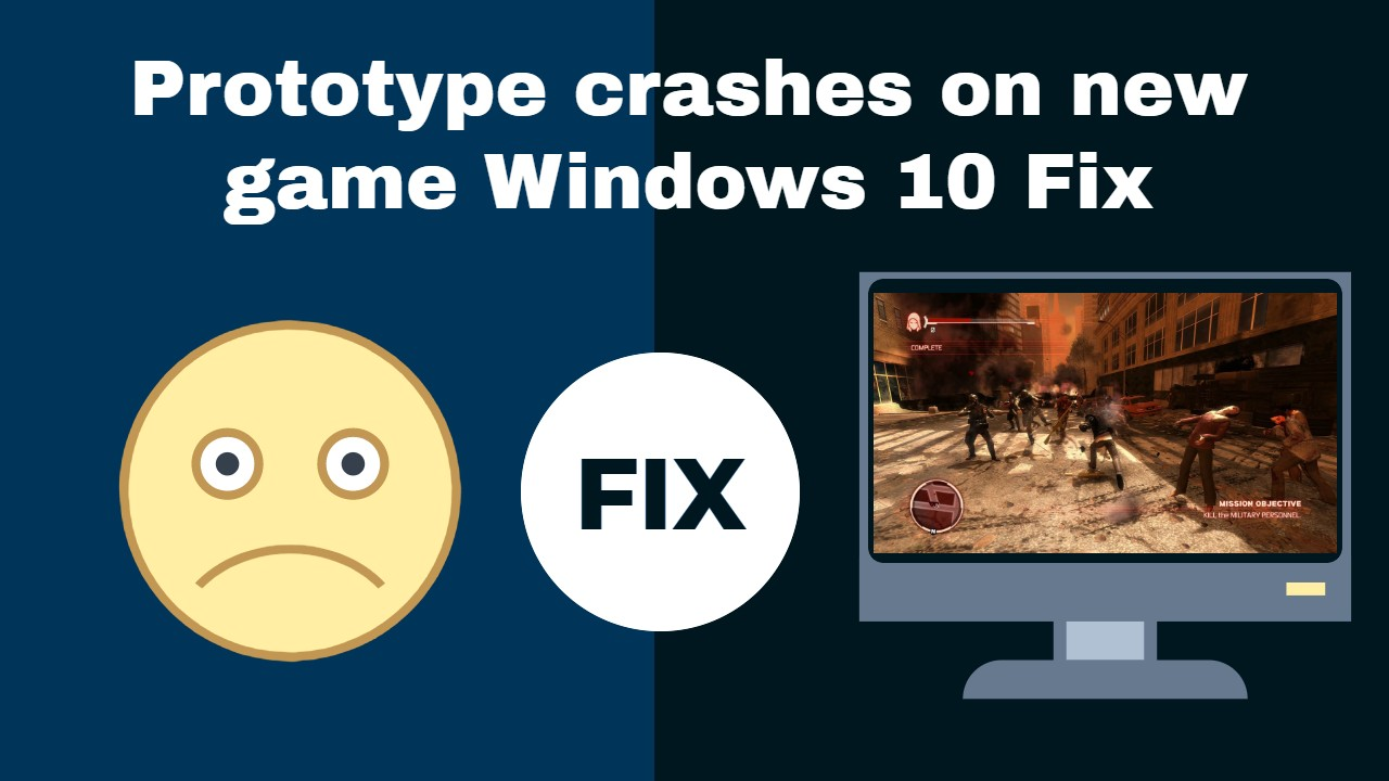 Prototype Windows 10 Fix
